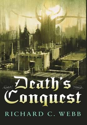 Death's Conquest (Hardback)