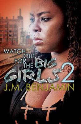 Watch Out For The Big Girls 2 (Paperback)