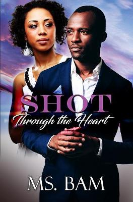 Shot Through The Heart (Paperback)