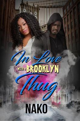 In Love With A Brooklyn Thug (Paperback)