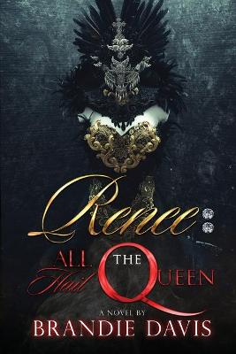Renee: All Hail The Queen (Paperback)