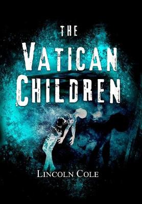 The Vatican Children - World of Shadows 2 (Hardback)