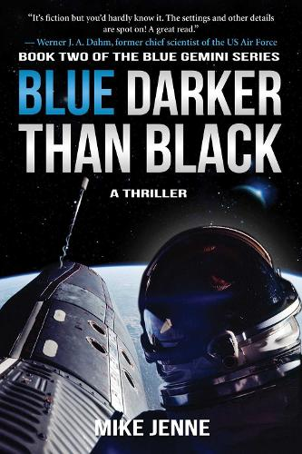 Blue Darker Than Black: A Thriller - Blue Gemini 2 (Paperback)