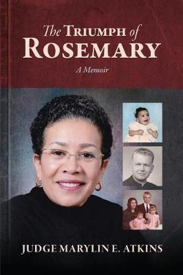 The Triumph of Rosemary: A Memoir (Paperback)