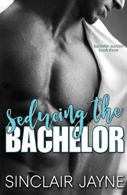 Seducing the Bachelor (Paperback)