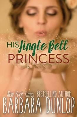 His Jingle Bell Princess (Paperback)