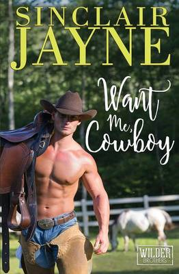 Want Me, Cowboy (Paperback)
