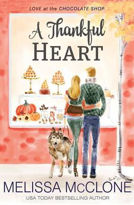 A Thankful Heart (Paperback)