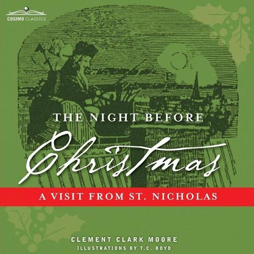 The Night Before Christmas: A Visit from St. Nicholas (Paperback)