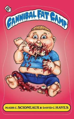 Cannibal Fat Camp (Paperback)