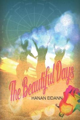 The Beautiful Days (Paperback)