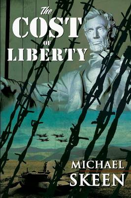 The Cost of Liberty (Paperback)