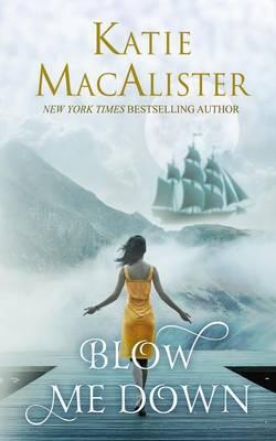Blow Me Down (Paperback)