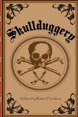 Skullduggery (Paperback)