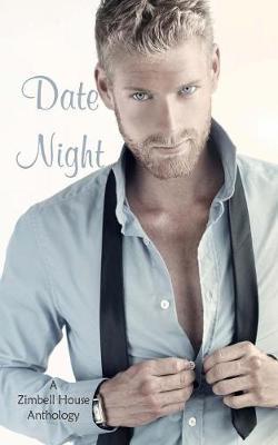 Date Night: A Zimbell House Anthology (Paperback)