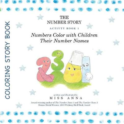 The Number Story Activity Book 1 / The Number Story Activity Book 2: Numbers Color with Children Their Number Names/Numbers Play Games with Children - Number Story (Paperback)