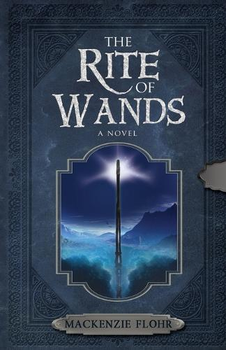 The Rite of Wands - Rite of Wands 1 (Paperback)