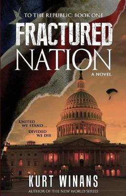Fractured Nation - To the Republic 1 (Paperback)