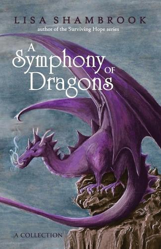 A Symphony of Dragons (Paperback)