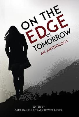 On the Edge of Tomorrow (Hardback)