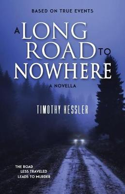 A Long Road to Nowhere (Paperback)