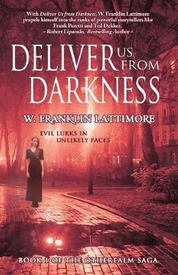 Deliver Us from Darkness - Otherealm 1 (Paperback)