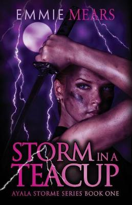 Storm in a Teacup - Ayala Storme 1 (Paperback)