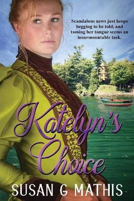 Katelyn's Choice (Paperback)