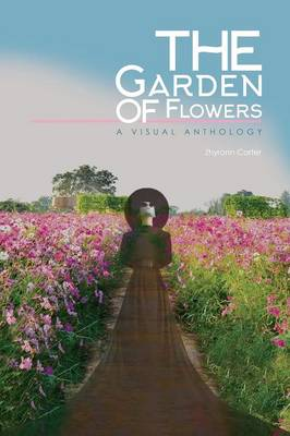 Garden of Flowers: A Visual Anthology (Paperback)