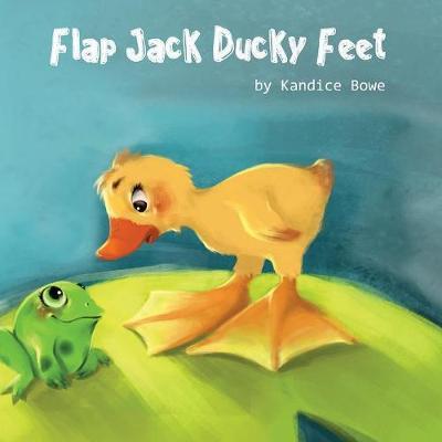 Flap Jack Ducky Feet (Paperback)