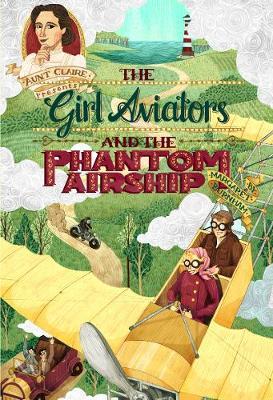 The Girl Aviators and the Phantom Airship (Hardback)