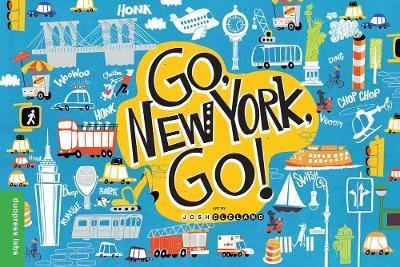 Go, New York, Go! (Board book)