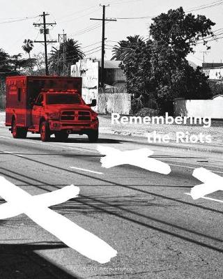 Remembering the Riots: A Literary Anthology (Paperback)