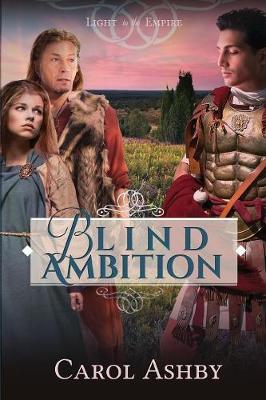 Blind Ambition - Light in the Empire (Paperback)