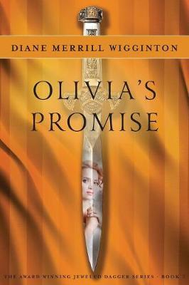 Olivia's Promise - Jeweled Dagger 3 (Paperback)