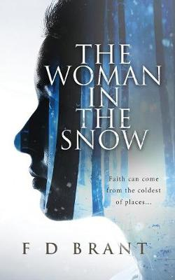 The Woman in the Snow (Paperback)
