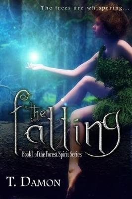 The Falling - Forest Spirit 1 (Paperback)