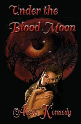 Under the Blood Moon - Hearts on Fire 1 (Paperback)