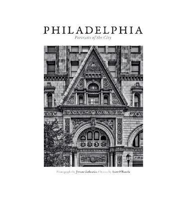 Philadelphia: Portraits of a City (Hardback)