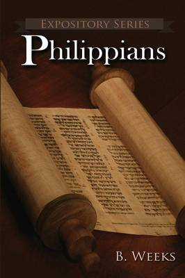 Philippians: A Literary Commentary on Paul the Apostle's Letter to the Philippians - Expository 10 (Paperback)