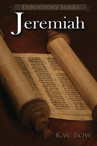 Jeremiah: A Literary Commentary on the Book of Jeremiah - Expository 20 (Paperback)