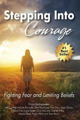 Stepping Into Courage: Fighting Fear and Limiting Beliefs - Warrior 2 (Paperback)