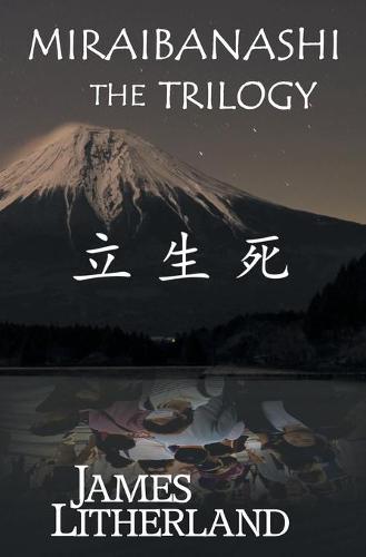 Miraibanashi the Trilogy - Miraibanashi (Paperback)