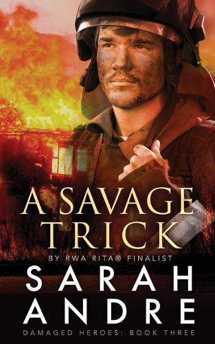 A Savage Trick - Damaged Heroes 3 (Paperback)