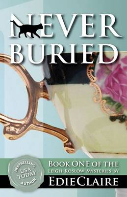 Never Buried - Leigh Koslow Mystery 1 (Paperback)