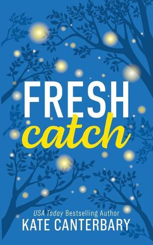 Fresh Catch (Paperback)