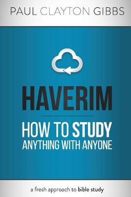 Haverim: How to Study Anything with Anyone - Ancient Trilogy (Paperback)