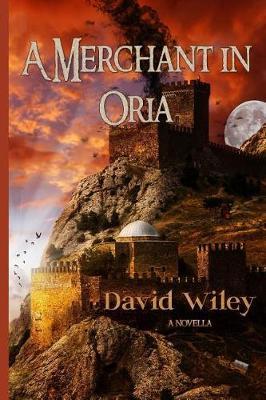 A Merchant in Oria (Paperback)
