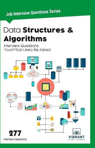 Data Structures & Algorithms Interview Questions You'll Most Likely Be Asked (Paperback)