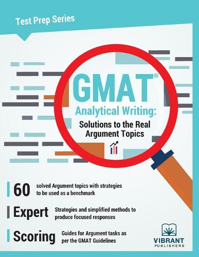 GMAT Analytical Writing: Solutions to the Real Argument Topics (Paperback)